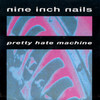 Pretty Hate Machine Nine Inch Nails