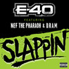 Slappin (Single) E-40