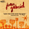 Have You Ever Seen The Rain? (Gracias Al Sol) (Single) Juan Gabriel