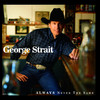 Always Never The Same George Strait