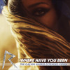 Where Have You Been (Remix) Rihanna