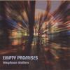 Empty Promises Waydown Wailers