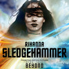 Sledgehammer (Single) Rihanna