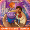 Towards The Sun (Single) Rihanna