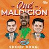 Qué Maldición (with Snoop Dogg) Banda Sinaloense MS de Sergio Lizarraga