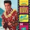 Blue Hawaii Elvis Presley