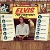 Elvis Is For Everyone Elvis Presley