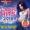 Latin Hits 2018 - Reggaeton, Salsa, Bachata, Pop Latino, Lat Various Artists