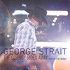 The Cowboy Rides Away: Live From At&T Stadium George Strait