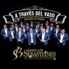 A Traves Del Vaso (Version Guitarras) Banda Los Sebastianes