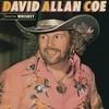 Tennessee Whiskey David Allan Coe