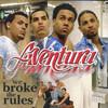 We Broke The Rules Aventura