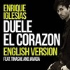 Duele El Corazon (English Version) (Single) Enrique Iglesias