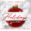 Patti Labelle Presents: Home For The Holidays With Friends Various Artists