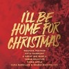 I'll Be Home For Christmas Various Artists