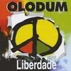 Liberdade Olodum Banda Reggae