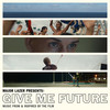 Major Lazer Presents: Give Me Future Various Artists