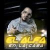 Si Yo Toy Con Dios Quien Contra Mi (Single) El Alfa