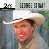 20th Century Masters: The Millennium Collection: Best Of Geo George Strait