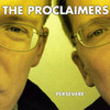 Persevere The Proclaimers