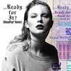 ...Ready For It? (Bloodpop® Remix) Taylor Swift