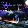 Last Train Home Foghat