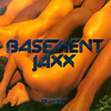 Remedy Basement Jaxx
