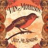Too Late (Single) Van Morrison