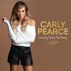 Cowboy Take Me Away Carly Pearce