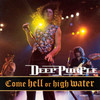 Come Hell Or High Water Deep Purple