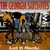 Let It Rock...Best Of Georgia Satellites Georgia Satellites