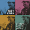 Drinks After Work (Single) Toby Keith