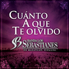 Cuánto A Que Te Olvido Banda Los Sebastianes