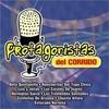 Protagonistas Del Corrido Various Artists
