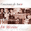 Canciones De Amor... De México Various Artists