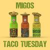 Taco Tuesday Migos