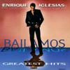 Bailamos Enrique Iglesias
