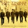 Herencia De Familia Los Tigres Del Norte