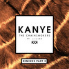 Kanye (Remixes Part 2) The Chainsmokers