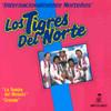 Internacionalmente Nortenos Los Tigres Del Norte