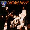 King Biscuit Flower Hour Presents: Uriah Heep Uriah Heep