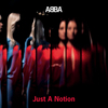 Just A Notion ABBA