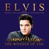 The Wonder Of You: Elvis Presley With The Royal Philharmonic Elvis Presley