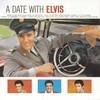 A Date With Elvis Elvis Presley