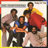 Truly For You The Temptations