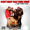Don't Drop That Thun Thun (Single) Finatticz