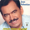 Amar Como Te Ame (Single) Joan Sebastian