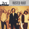 20th Century Masters: The Millennium Collection: The Best Of Rusted Root