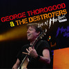 Live At Montreux 2013 George Thorogood & The Destroyers