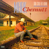 Too Cold At Home Mark Chesnutt